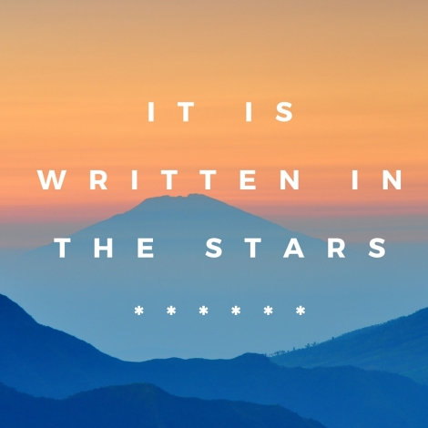 It is written in the stars******.jpg