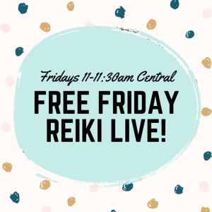 free friday reiki live!